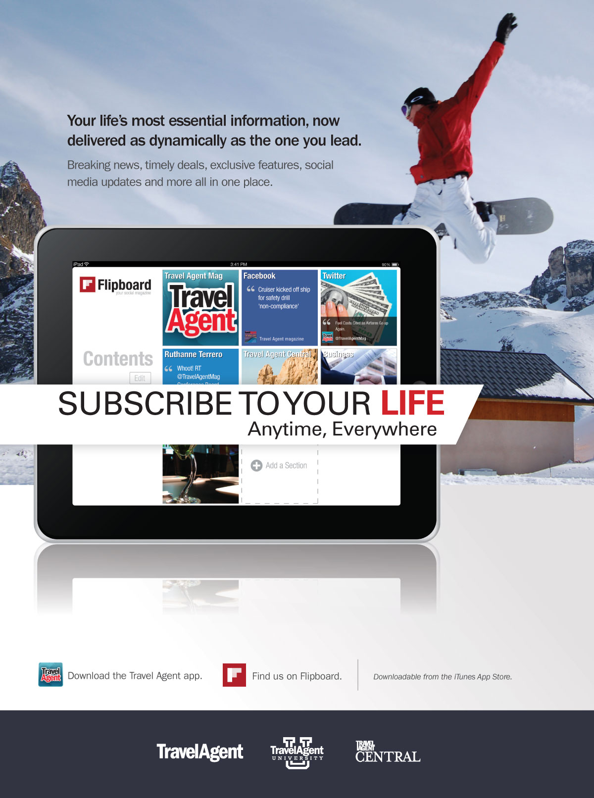 Subscribe to Your Life- Snowboard